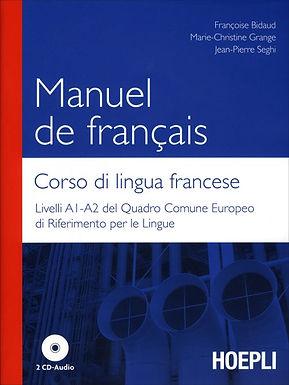 Manuel de Francais Corso di Lingua Francese Con 2 CD Audio + OMAGGIO