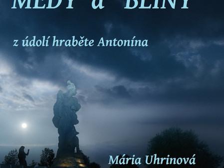 Medy a blíny z údolí hraběte Antonína (autorské čtení poezie Marie Uhrinové)