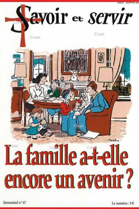 LA FAMILLE A-T-ELLE ENCORE UN AVENIR ? (S&S - N° 67)