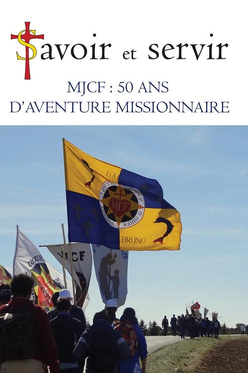 MJCF : 50 ANS D´AVENTURE MISSIONNAIRE - N° 81