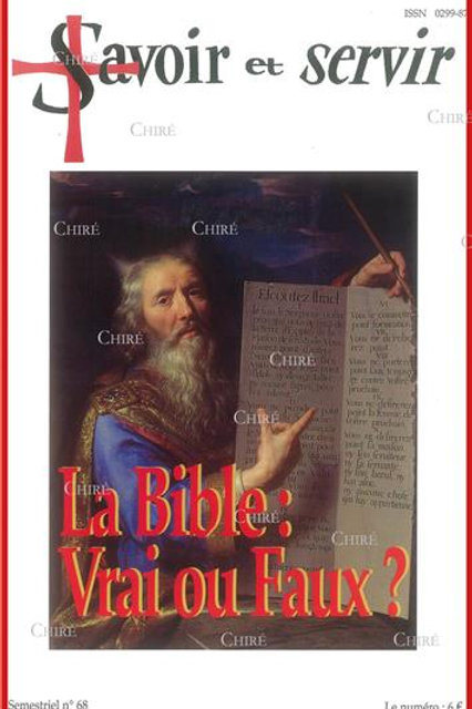 LA BIBLE : VRAI OU FAUX ? - N° 68