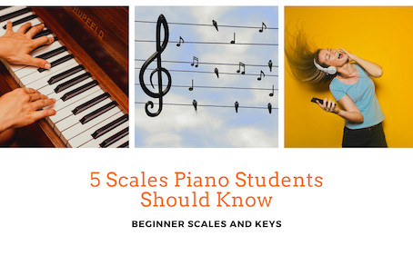 Piano Scales For Beginners - Top 5 Every Student Should Learn