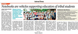 Notebooks are vehicles supporting education of tribal students