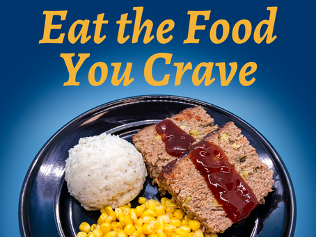 Eat the Food You Crave.