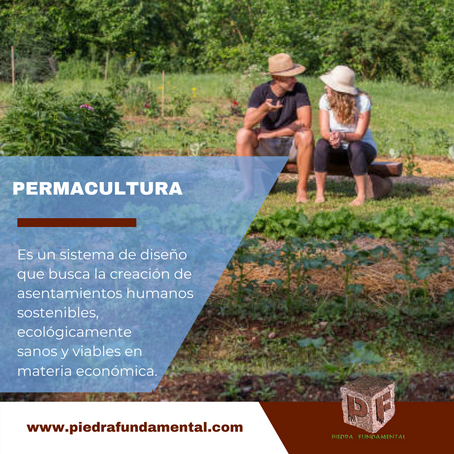¿Qué es la Permacultura?