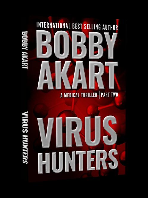 Virus Hunters Book 2, Signed Paperback