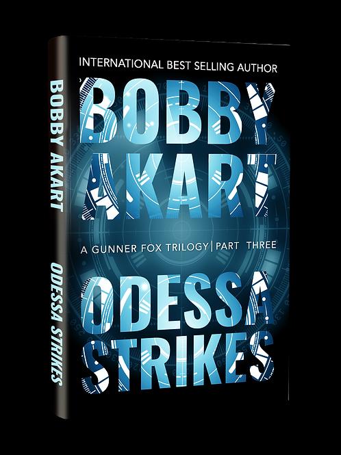 Odessa Strikes, Signed Hardcover