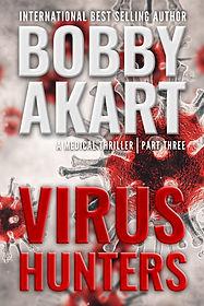 Virus Hunters, a Medical Thriller