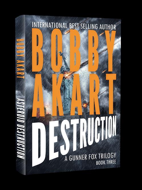 Asteroid: Destruction, Signed Paperback