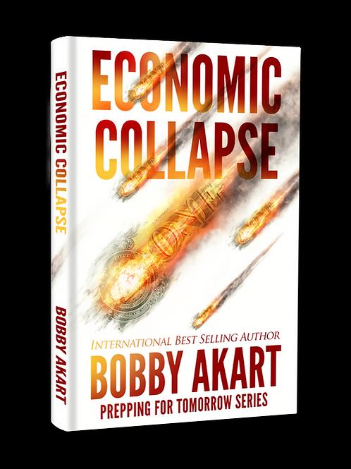 Economic Collapse (Non-Fiction), Signed Paperback