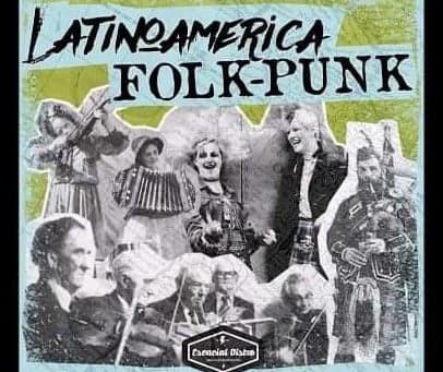 Compilado Latinoamérica Folk Punk