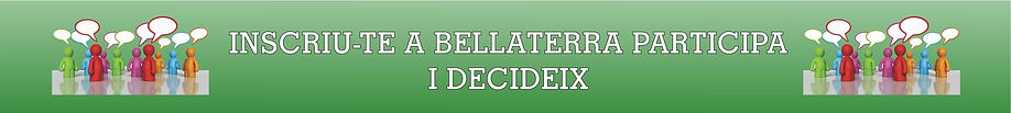 Inscriu-te a Bellaterra Participa i decideix