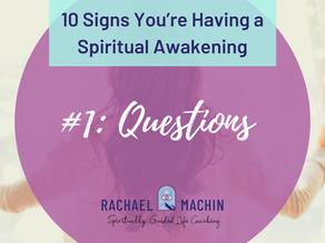 10 Signs You're Having a Spiritual Awakening