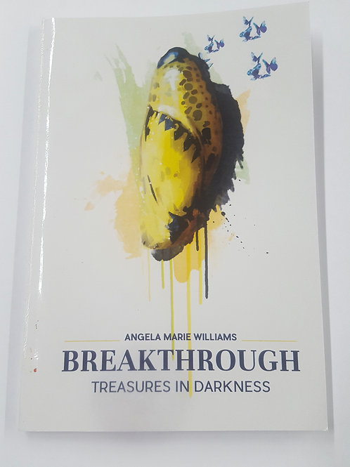 Breakthrough: Treasures in Darkness