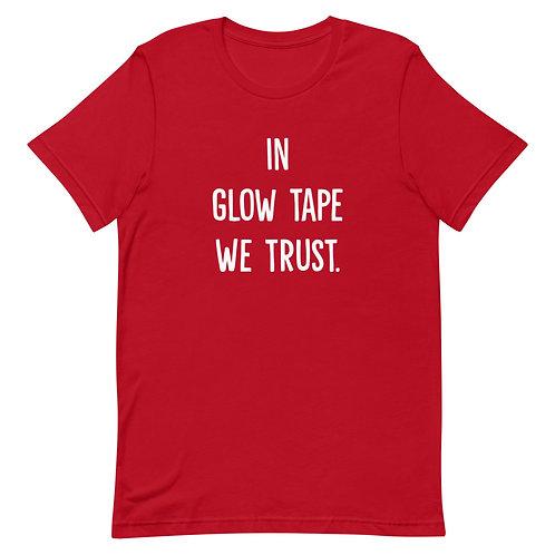 In Glow Tape We Trust - White