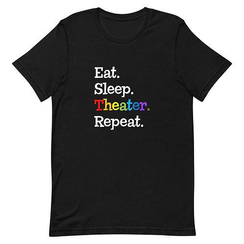 Eat, Sleep, Theater, Repeat - White