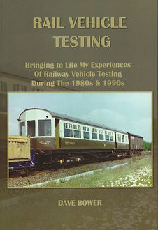 RAIL VEHICLE TESTING