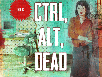 Ctrl, ALt, Dead - a blog, in 1000 Words or Less