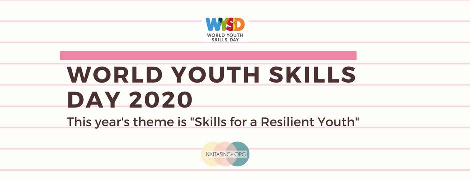 World Youth Skills Day 2020