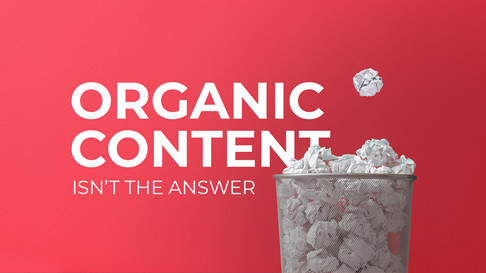 Organic content isn't the answer for small businesses. Here's why.