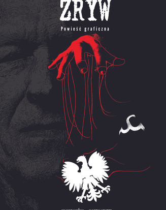 """Cover Design for a Graphic Novel about Kornel Morawiecki, another hero of Poland during Communism. """"Zryw"""" translates as """"Rising"""". or """"Uprising""""."""