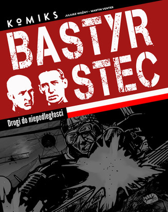 The third and final comic of the series for the Polish Military. This comic focuses on two Polish Pilots Stefan Bastyr and Stefan Stec.