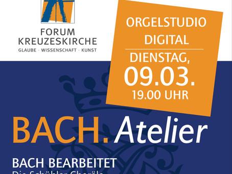 09.03.2021 Orgelstudio/BACH.Atelier 7