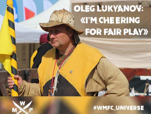 OLEG LUKYANOV: «I'M CHEERING FOR FAIR PLAY»