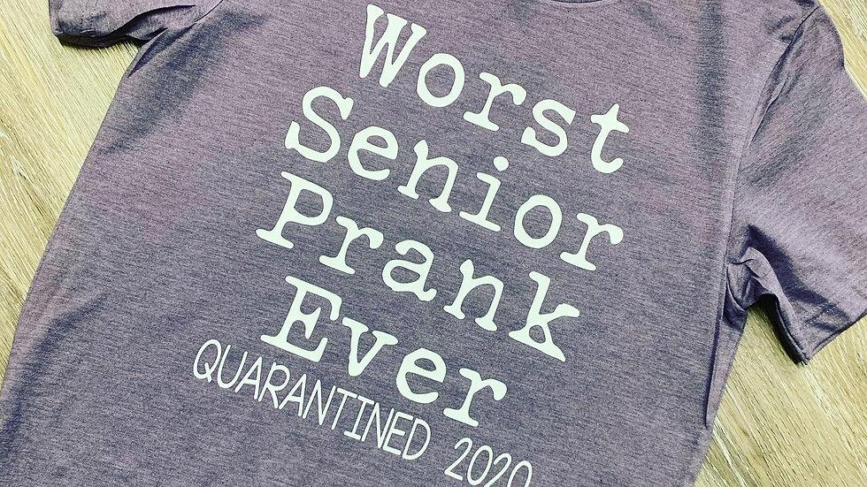 Worst Senior Prank Tee