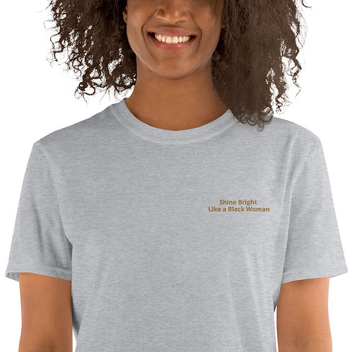 Shine Bright Like a Black Woman by ANoelleJay Short-Sleeve Unisex T-Shirt