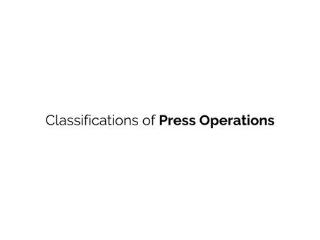 Press Operations   DIVENCE