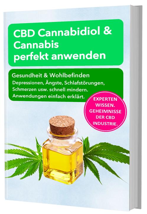 CBD Cannabidiol & Cannabis perfekt anwenden
