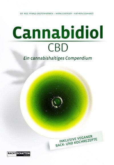 Cannabidiol CBD. Ein cannabishaltiges Compendium