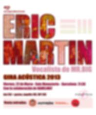 Eric Martin´s Band, eric martin, Mr.Big, Eric Martin Barcelona, 2013, 22 de Marzo 2013, Sala Monasterio, Etin Producciones,session musician, live guitar, laser show, músico de sesión, kamelmat, matias kamelman, virtuoso,