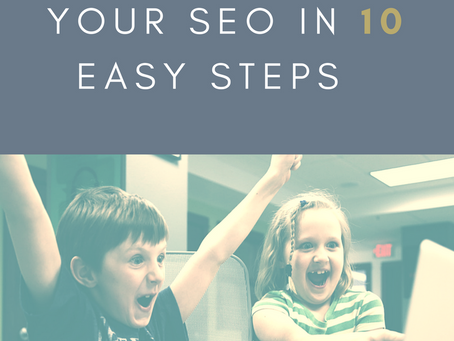 How to Improve your SEO in 10 Easy Steps