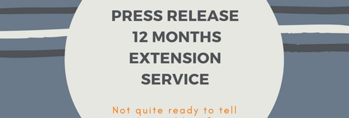 Press Release Add-On: 12 Month Extension Service