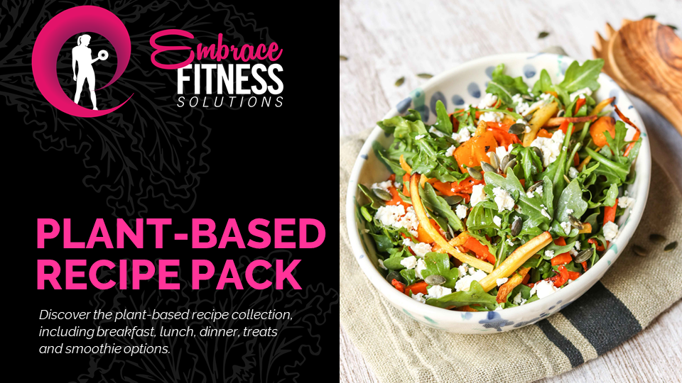 Embrace - Plant Based Recipe Pack