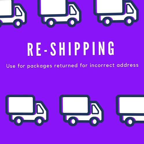 RE-SHIPPING ORDER FEE!
