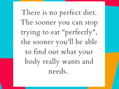 There Is No Such Thing As A Perfect Diet