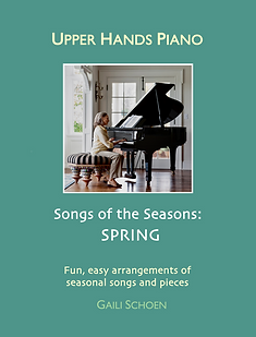 Upper Hands Piano: Songs of the Seasons, SPRING