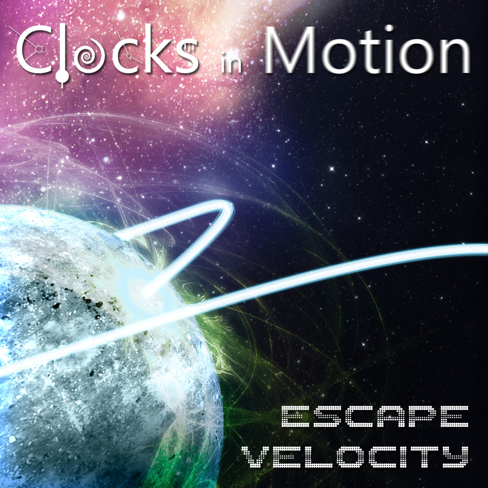 Escape Velocity, Clocks In Motion