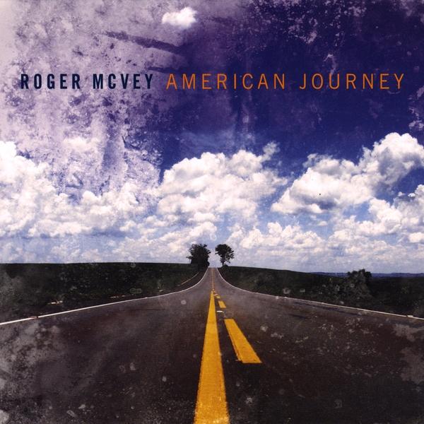 American Journey, Roger McVey