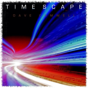 Time Scape, Dave Camwell