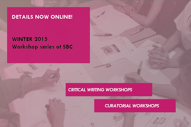 Curatorial and Critical Writing Workshops at SBC gallery with Pip Day