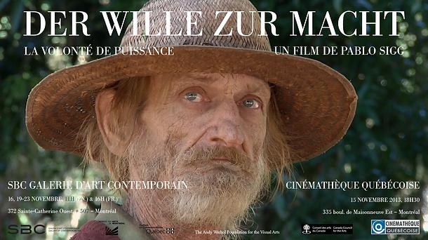 Pablo Sigg, film La Volonté de puissance, Der Wille Zur Macht