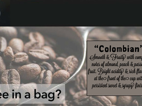Try Coffee in a Bag!