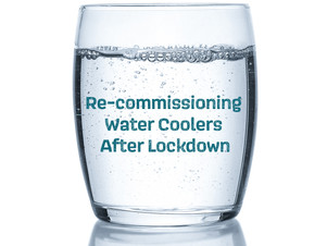 Re-commissioning Water Coolers After Lockdown