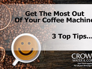 3 Top Tips to Get the Most Out of Your Coffee Machine!