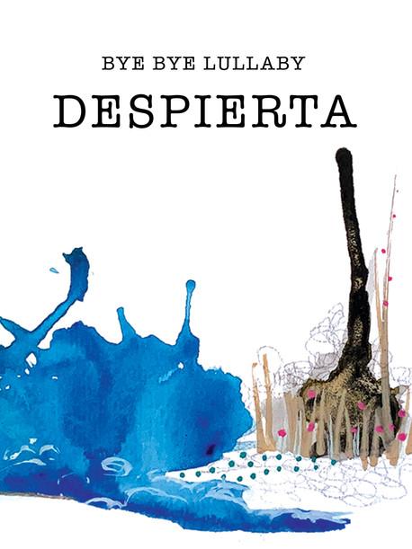 Bye Bye Lullaby - Despierta (single)