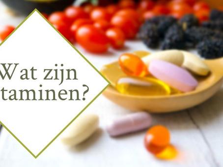 Vitaminen: wat, waar en waarom?